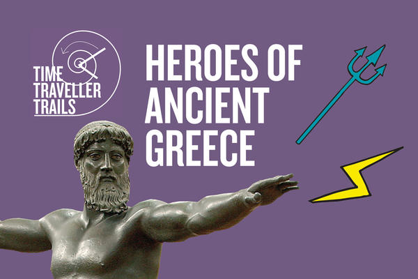 Family Trail – Heroes of Ancient Greece