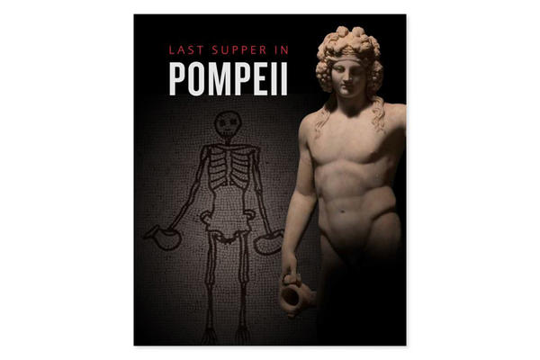 The Last Supper in Pompeii Exhibition Catalogue